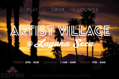 Coachella 2017 - Laguna Seca Estates